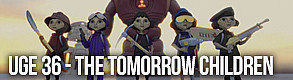 Uge 36 - The Tomorrow Children