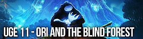 Uge 11 - Ori and the Blind Forest