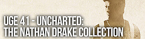 Uge 41 - Uncharted: The Nathan Drake collection
