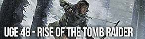 Uge 48 - Rise of the Tomb Raider