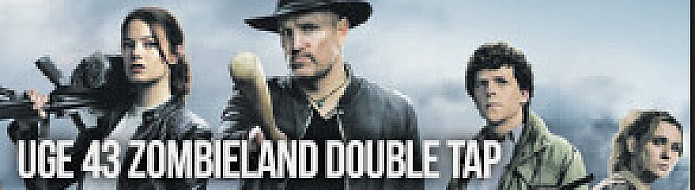 Uge 43 Zombieland: Double Tap