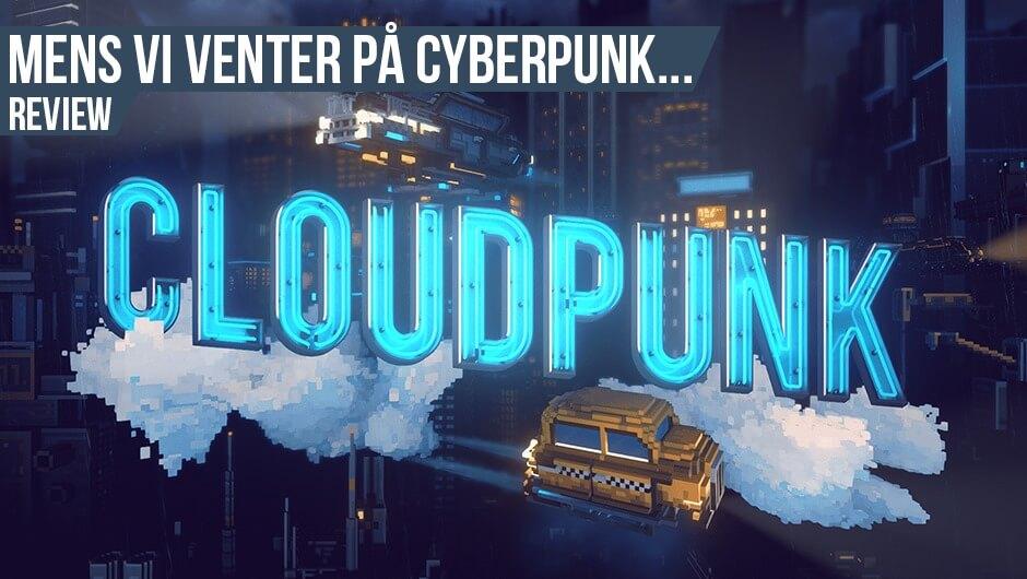 Anmeldelse: Cloudpunk (konsol)