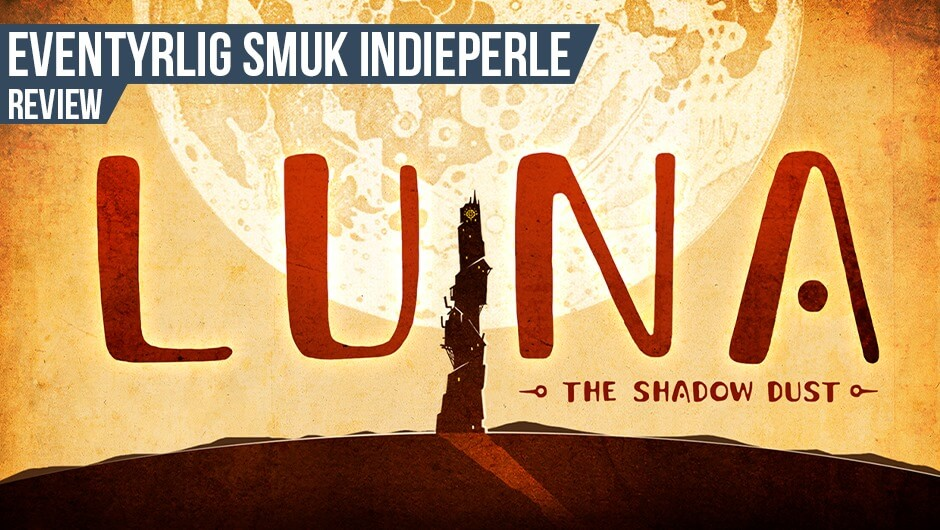 Anmeldelse: LUNA The Shadow Dust (Switch)