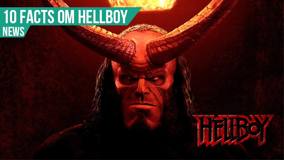 10 Facts om Hellboy