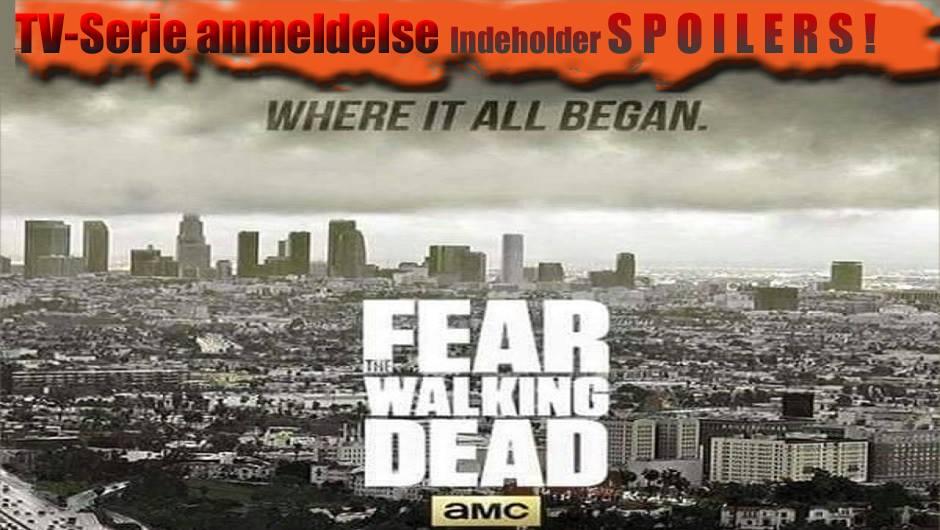 Fear The Walking Dead Afsnit 1