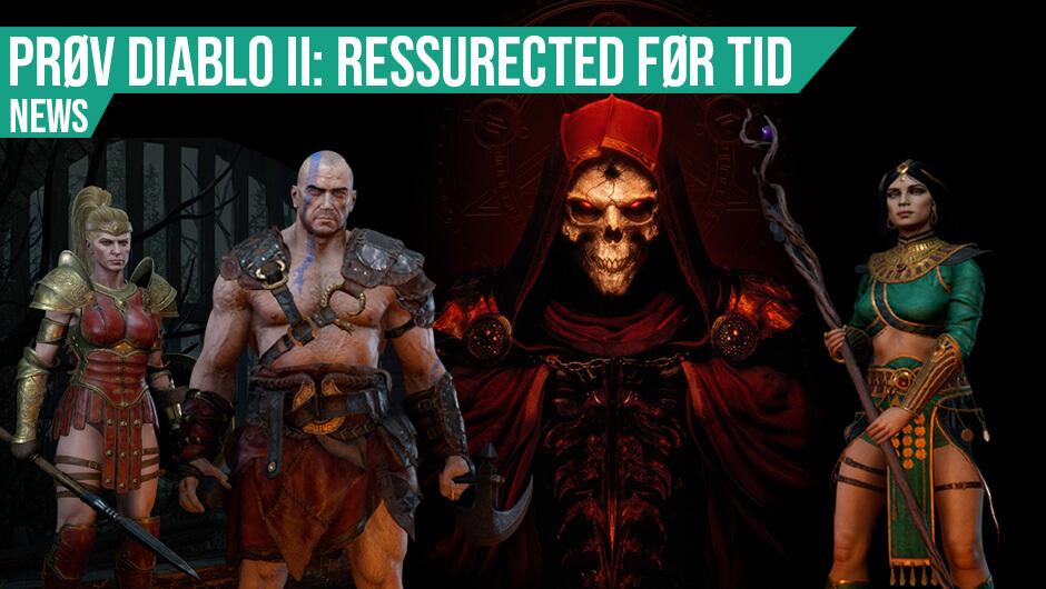 Test Diablo II: Resurrected i weekenden