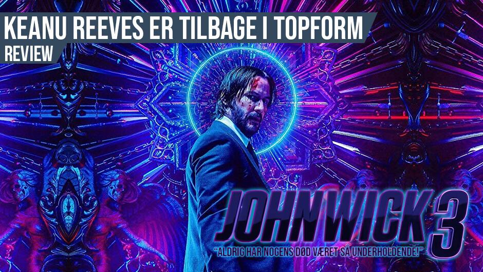 Filmanmeldelse: John Wick 3: Parabellum
