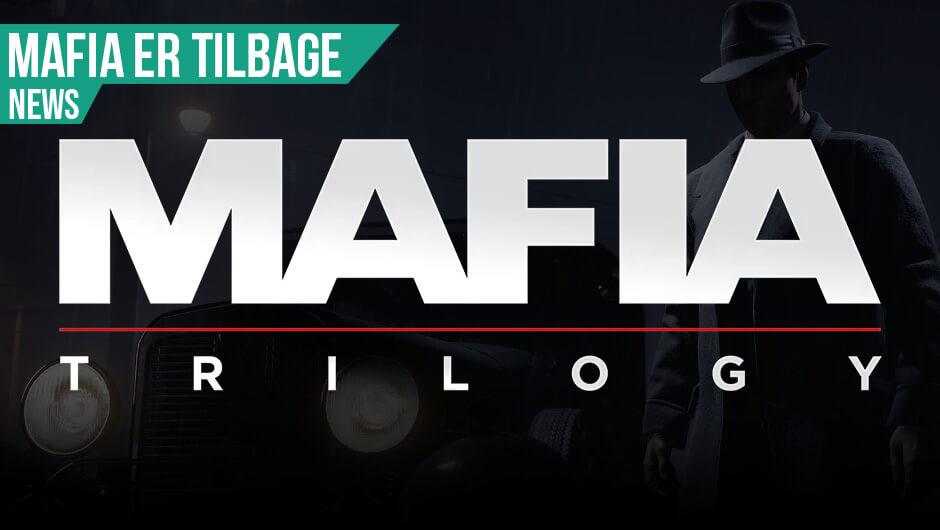 Mafia: Trilogy annonceret