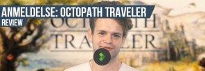 Anmeldelse: Octopath Traveler