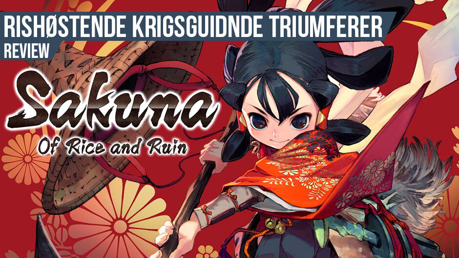 Anmeldelse: Sakuna: Of Rice and Ruin