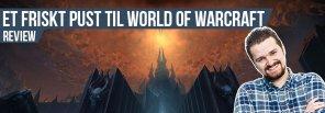 Anmeldelse: World of Warcraft: Shadowlands