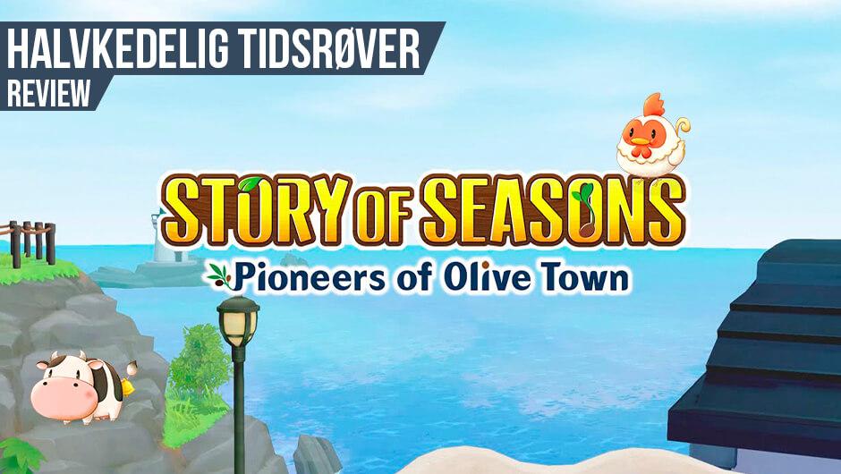 Anmeldelse: Story of Seasons: Pioneers of Olive Town