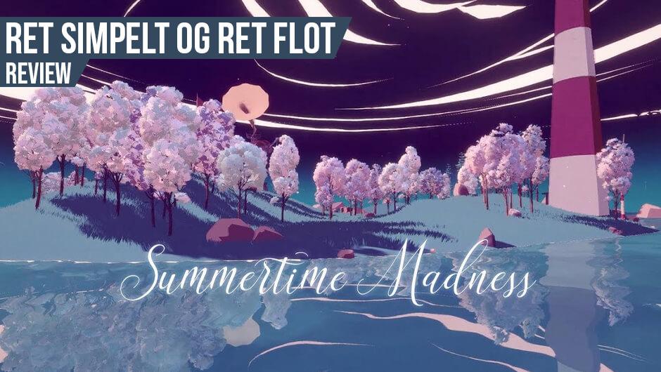 Anmeldelse: Summertime Madness