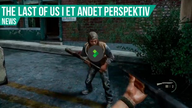 The Last of Us som FPS