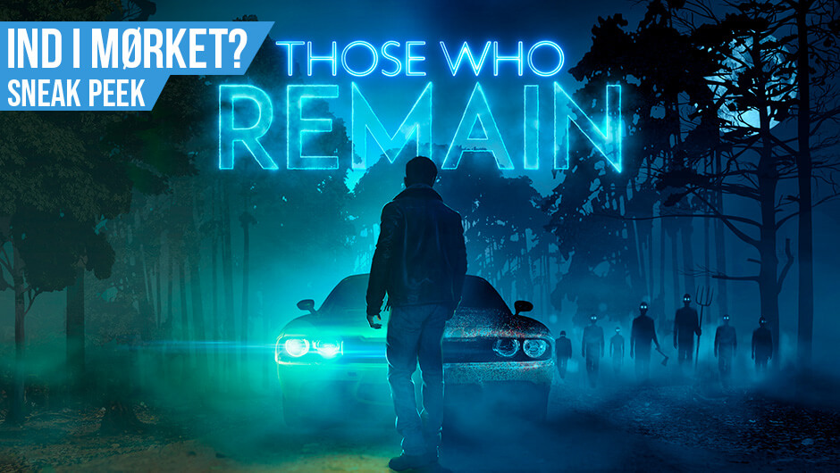 Hands-on: Those Who Remain...