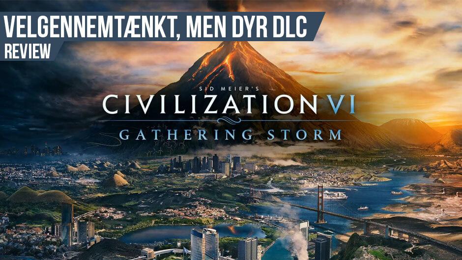 Anmeldelse: Civ VI Gathering Storm