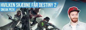 Destiny 2 - Bliver det godt!?