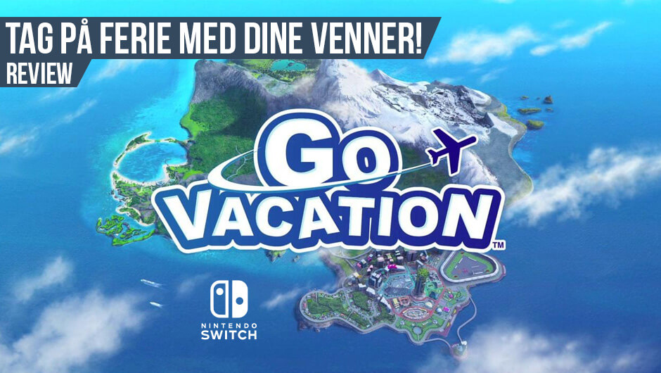 Anmeldelse: Go Vacation (Switch)