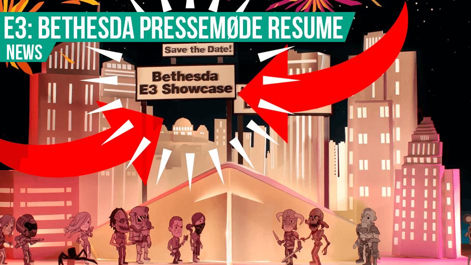 E3: Bethesda pressemøde resume