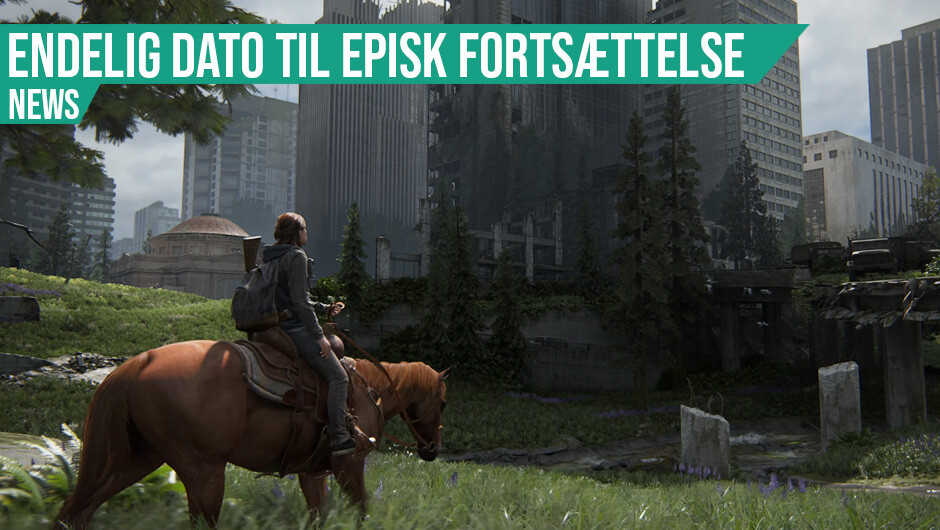 The Last of Us Part II får udgivelsesdato